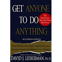Get Anyone to Do Anything (English Edition)