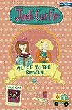 Alice to the Rescue (Alice and Megan Book 7)