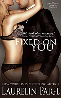 Fixed on You (English Edition)