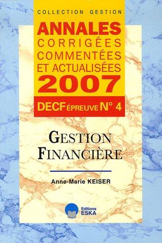 Gestion financière DECF épreuve n°4 : Annales corrigées, commentées et actualisées
