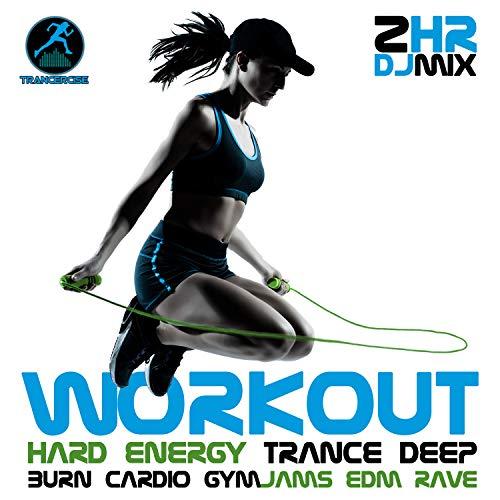 Hard Energy Trance Dance Deep Burn Cardio, Pt. 2 (138 BPM Gym Jams  DJ Mix)