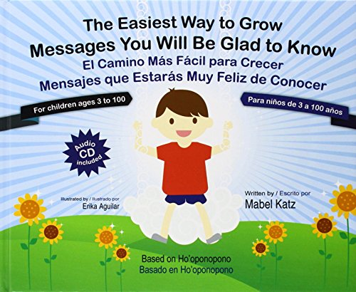 The Easiest Way to Grow / Messages You Will Be Glad to Know (Bilingual English/Spanish) - Book + Audio CD by Mabel Katz (12-Aug-2010) Hardcover