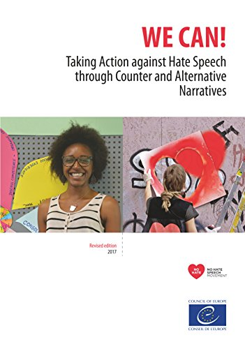 We can!: Taking Action against Hate Speech through Counter and Alternative Narratives (revised edition) (English Edition)