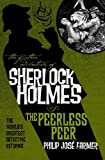 The Further Adventures of Sherlock Holmes: The Peerless Peer (Further Advent/Sherlock Holmes) (Further Adventures of Sherlock Holmes (Paperback))