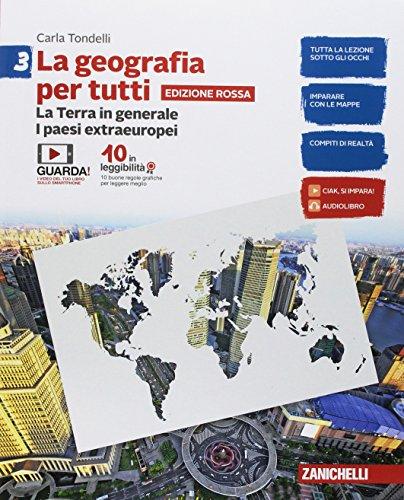 La geografia per tutti. Ediz. rossa. Per la Scuola media. Con e-book: 3