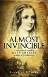 Front cover for the book Almost Invincible by Suzanne Burdon