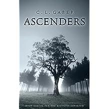 Ascenders: High School for the Recently Deceased: Volume 1 (Ascenders Saga)