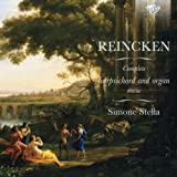 Reincken: Complete Harpsichord and Organ Music
