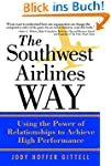 The Southwest Airlines Way: Using the...