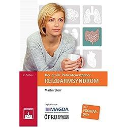 Der große Patientenratgeber Reizdarmsyndrom: mit FODMAP-Diät