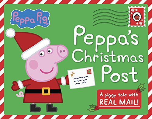 Peppa's Christmas post : a piggy tale with real mail!