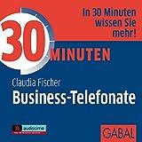 30 Minuten Business-Telefonate (audissimo)