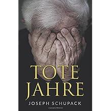 Tote Jahre: Eine jüdische Leidensgeschichte