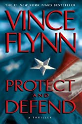 (Protect and Defend) By Flynn, Vince (Author) Mass market paperback on (08 , 2008)