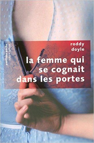 La Femme Qui Se Cognait Dans Les Portes Pavillons Poche [Pdf/ePub] eBook