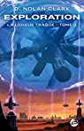 La Longue Traque, tome 2 : Exploration par Wellington