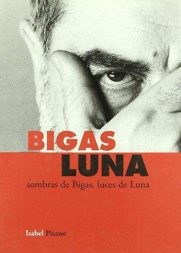 Bigas Luna Sombras De Bigas Luces