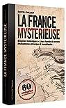 La France mystérieuse par Galley
