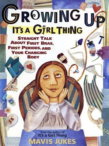 Growing Up: It's a Girl Thing by Jukes, Mavis (1998) Paperback