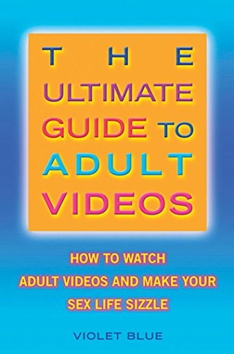 o Adult Videos: How to Watch Adult Videos and Make Your Sex Life Sizzle (English Edition) (Adult Movie Catalog)