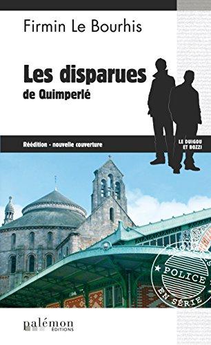 Les disparues de Quimperlé: Un polar inspiré de faits réels (Le Duigou et Bozzi t. 2)