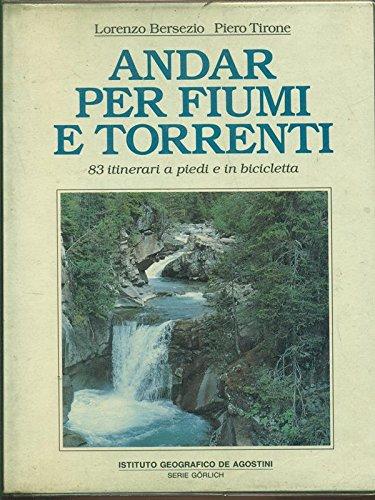 Andar per fiumi e torrenti