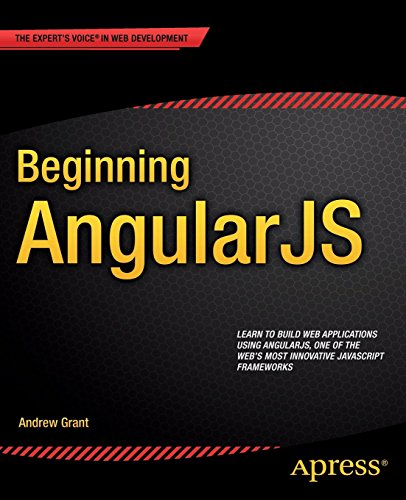 Beginning AngularJS by Andrew Grant (24-Dec-2014) Paperback