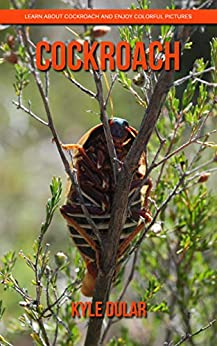 PDF Descargar Cockroach! Learn About Cockroach and Enjoy Colorful Pictures