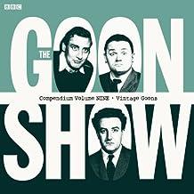 The Goon Show Compendium Volume Nine: Vintage Goons
