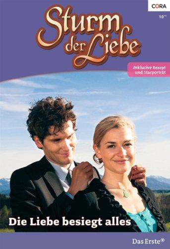 Sturm der Liebe 88: Die Liebe besiegt alles [Kindle Edition]