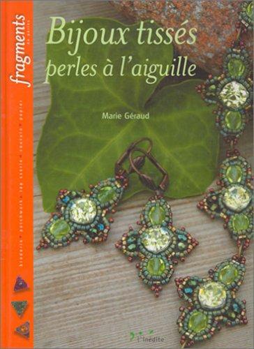 Bijoux tissés : Perles à l'aiguille por Marie Géraud