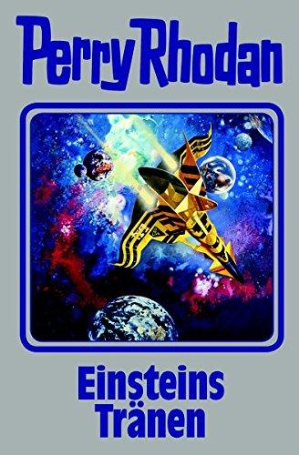 Einsteins Tränen: Perry Rhodan Band 139