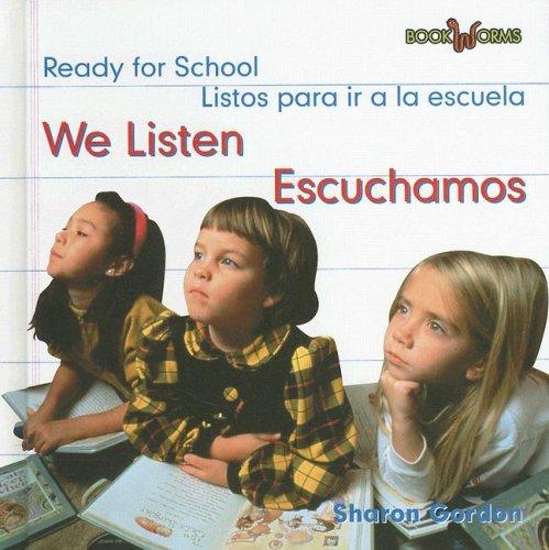 We Listen/escuchamos (Bookworms) por Sharon Gordon