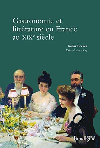 Gastronomie et littrature en France au XIXe sicle