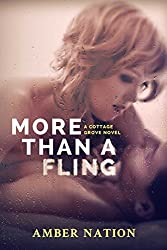 More Than A Fling (Cottage Grove Book 2) (English Edition)