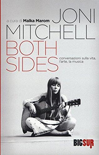 Both sides. Conversazioni sulla vita, l'arte, la musica