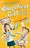 The Naughtiest Girl: Naughtiest Girl Wants To Win: Book 9