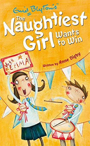 The Naughtiest Girl: Naughtiest Girl Wants To Win: Book 9