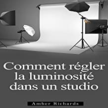 Comment Installer un Studio de Photographie [How to Install a Photo Studio]