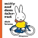 Miffy auf dem Fahrrad (Kinderbücher, Band 1193)