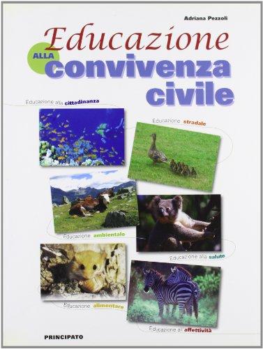 Educazione alla convivenza civile. Per la Scuola media