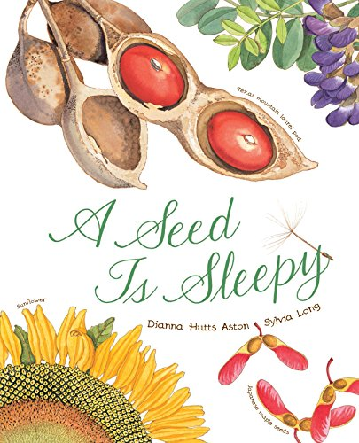 Seed Is Sleepy (Nature Books) por Dianna Aston