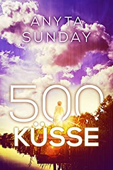 500 Küsse von [Sunday, Anyta]