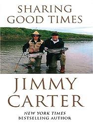 Sharing Good Times (Thorndike Americana) by Jimmy Carter (2005-03-02)