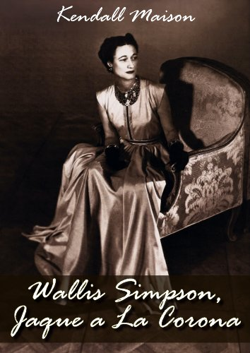 Wallis Simpson Jaque a La Corona por Kendall Maison