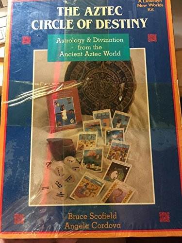 Aztec Circle of Destiny: Astrology and Divination from the Ancient Aztec World by Bruce Scofield (1989-01-02)