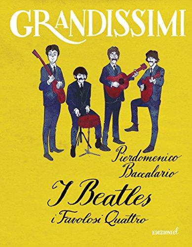 I Beatles. I favolosi quattro
