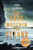 Das tote Mädchen vom Strand: Jennifer Dorey 1 - Ein Guernsey-Krimi von Lara Dearman