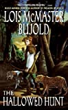 [(The Hallowed Hunt)] [by: Lois McMaster Bujold]