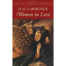 Women in Love - D. H. Lawrence - [Whitman Classics] - (ANNOTATED) (English Edition)